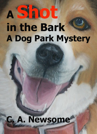 A Shot in the Bark: A Dog Park Mystery(Lia Anderson Dog Park Mysteries 1)