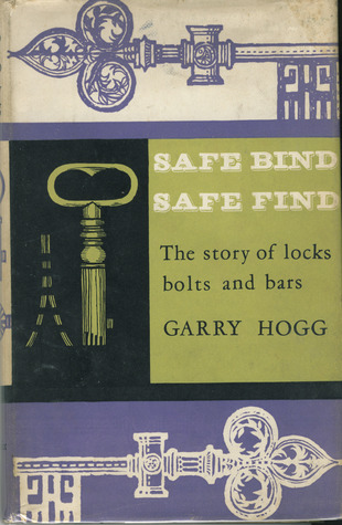 safe-bind-safe-find-the-story-of-locks-bolts-and-bars