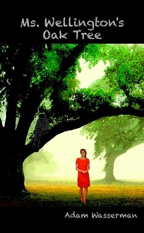 Ms. Wellington's Oak Tree by Adam   Wasserman