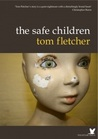 The Safe Children by Tom Fletcher