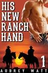 His New Ranch Hand (Gay Cowboys, #1)