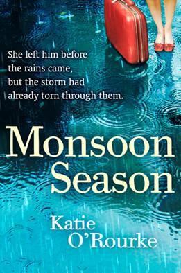 Monsoon Season by Katie O'Rourke