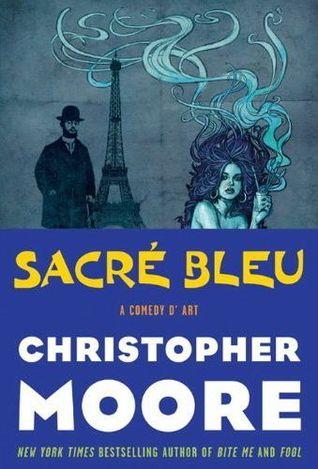 Sacré Bleu by Christopher Moore