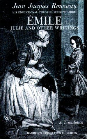 Emile, Julie and Other Writings