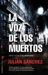 La voz de los muertos (David Ossa, #1)