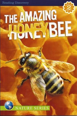 The Amazing Honeybee (Nature Series)