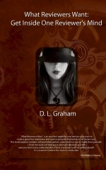 What Reviewers Want by D.L. Graham