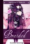 Braided: A Lesbian Rapunzel (Sappho's Fables: Lesbian Fairy Tales)