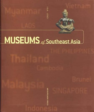 Museums of Southeast Asia by Iola Lenzi
