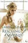 Rescuing Rapunzel (The Charming Nobles #1)