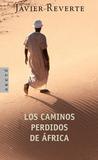 Los caminos perdidos de África (Trilogía de África, #3)