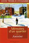 Antoine (Mémoires d'un quartier #2)