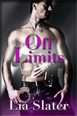 Off Limits by Lia Slater