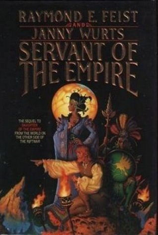 Servant of the Empire by Raymond E. Feist