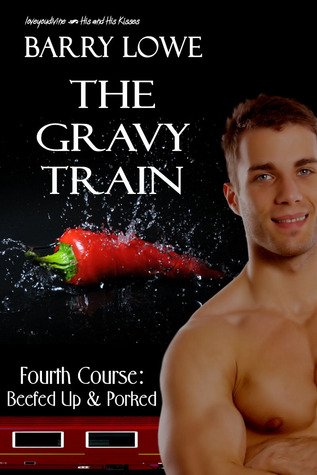 Beefed Up And Porked (The Gravy Train #4)