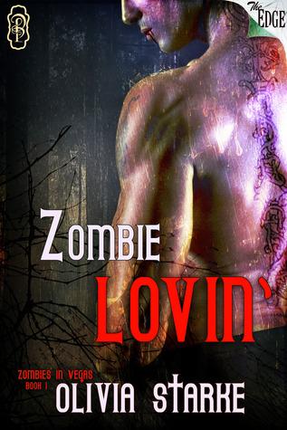 Zombie Lovin' (Zombies in Vegas, #1)