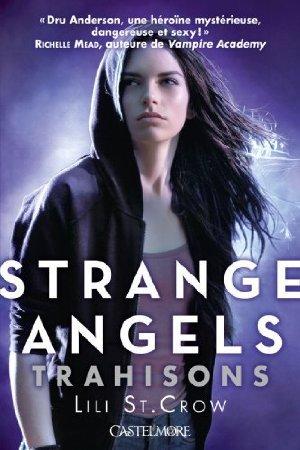 Trahisons (Strange Angels, #2)