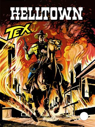 Tex n. 464: Helltown