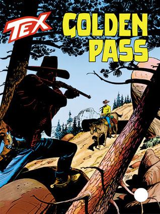 Tex n. 466: Golden Pass