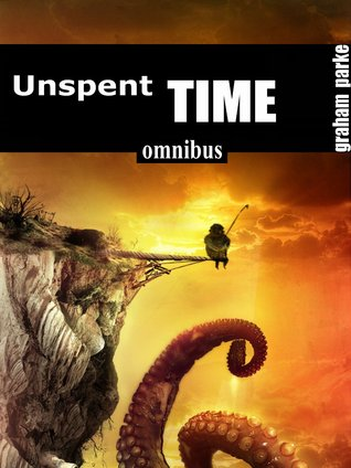 Unspent Time by Graham Parke