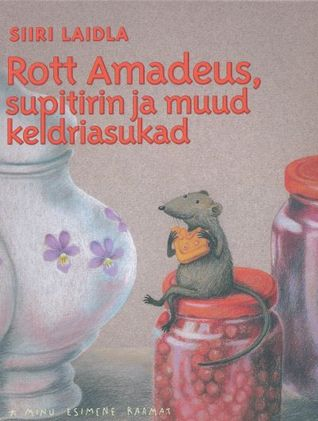 Rott Amadeus, supitirin ja muud keldriasukad