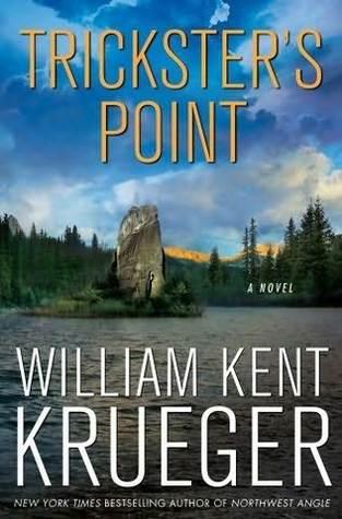 Trickster's Point by William Kent Krueger