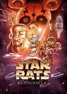 Star Rats: Episodio I