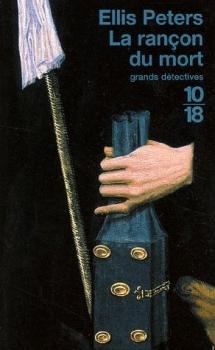 La rançon du mort (Frère Cadfael, #9)