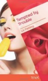 Tempted by Trouble by Liz Fielding
