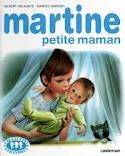 Ebook Martine, petite maman by Gilbert Delahaye read!