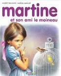 Martine et son ami le moineau by Gilbert Delahaye