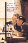 La balada del café triste by Carson McCullers
