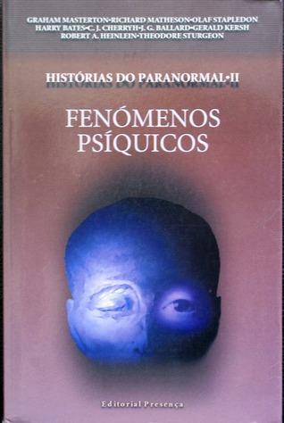 Histórias do Paranormal II - Fenómenos Psíquicos