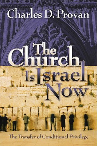 The Church Is Israel Now