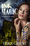 Ink Magic by Erika Gilbert