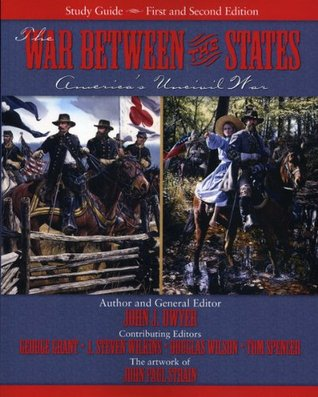 the-war-between-the-states-america-s-uncivil-war-study-guide