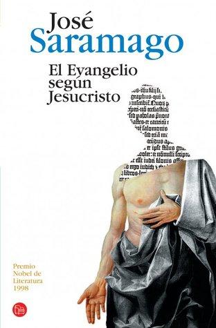 El Evangelio Según Jesucristo by José Saramago
