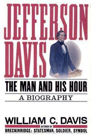 jefferson-davis-the-man-and-his-hour