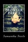 Night Prowler Part One (Alaska Teen, #1-2.5)