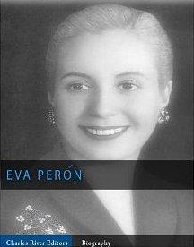 Evita: The Legacy and Mythology of Eva Peron