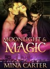 Moonlight & Magic (Moonlight and Magic, #1)