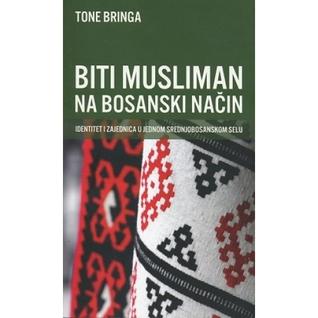 Biti musliman na bosanski način. Identi...