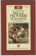 Mille proverbi italiani