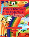 Picture Grammar for Children - Starter