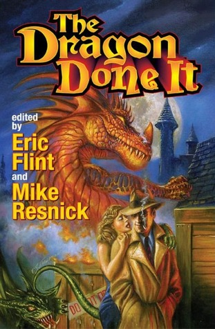 The Dragon Done It by Mike Resnick