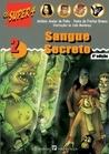 Sangue Secreto (Os Super 4, #2)