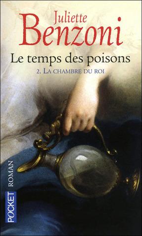 La chambre du Roi (Le temps des poisons, #2)