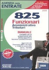 Agenzia delle entrate. 825 funzionari amministrativo-tributar... by Various