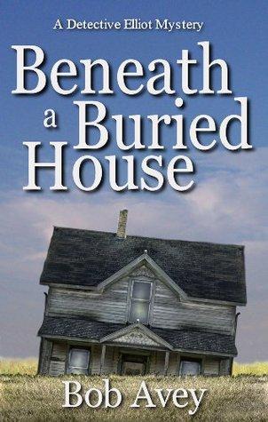 Beneath a Buried House