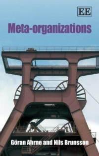 Meta-Organizations. G. Ahrne, N. Brunsson Download Epub Free